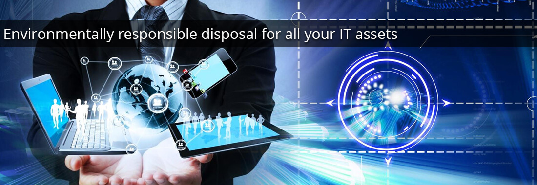 Environmentally responsible disposal for all your IT assets